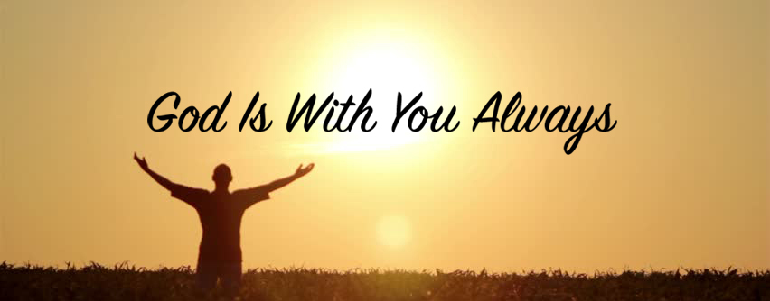 God is With You Always