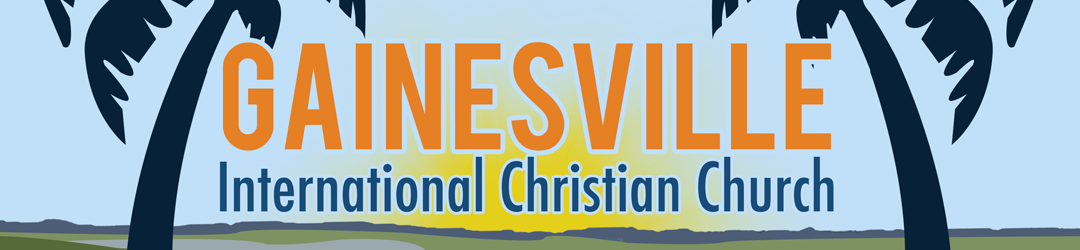 The Gainesville International Christian Church