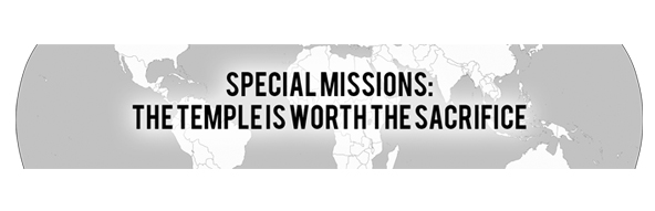 Special Missions: The Temple is Worth the Sacrifice